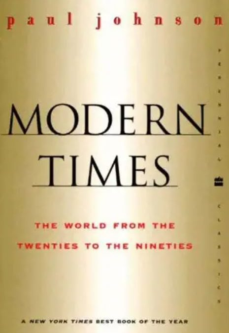 Modern Times:  Paul Johnson